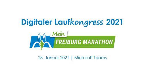 Digitaler Laufkongress 2021 zur Vorbereitung auf den MEIN FREIBURG MARATHON