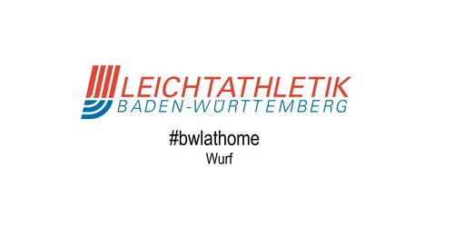 #bwlathome – Wurf
